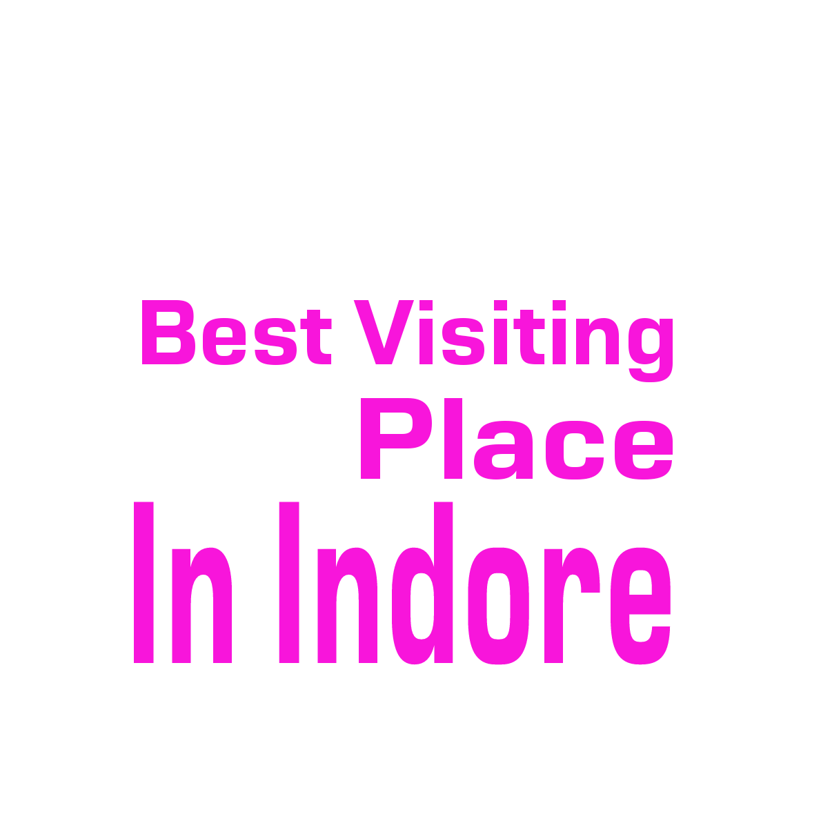 best visiting place in indore