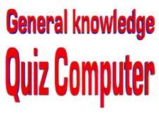General Knowledge Quiz : Computer Basic Knowledge