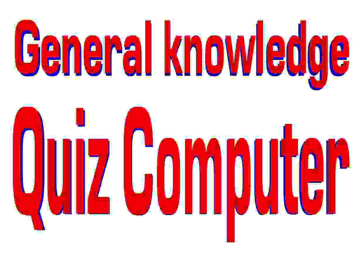General Knowledge Quiz : Computer Basic Knowledge