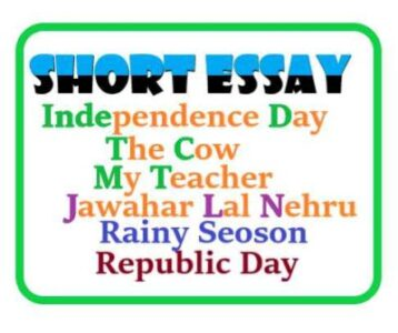 Short Essay-List of Best Essays for Children and Students