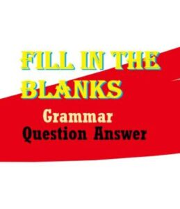 English Grammar fill in the blanks exercises with answers
